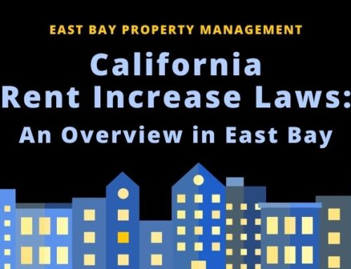California Rent Increase Laws: An Overview in East Bay
